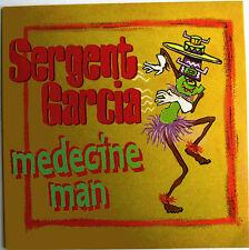 """SERGENT GARCIA - CD SINGLE PROMO """"MEDECINE MAN"""" TYRONE DROWNIE REMIX"""