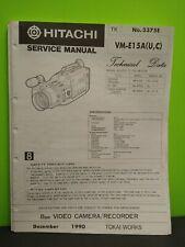 Hitachi Video Camera Recorder Service Manual # 3375E VM-E15A