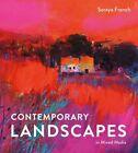 Contemporary Landscapes in Mixed Media By Soraya French Hardback NEW