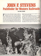 John F. Stevens - Pathfinder For Western Railroads+Haskell,Harriman,Hill,Linsley