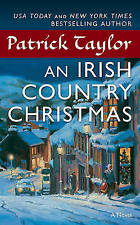 NEW An Irish Country Christmas: A Novel (Irish Country Books) by Patrick Taylor