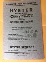 HYSTER KARRY KRANE KB INSTRUCTION PARTS MANUAL BOOK CATALOG OPERATORS SHOP