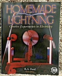 Homemade Lightning by R A Ford 2002 McGraw-Hill Not for Resale