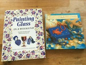 TWO CRAFT BOOKS - PAINTING GLASS & 30 CREATIVE CONTAINERS