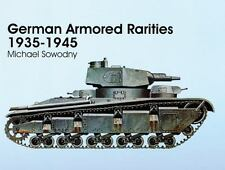 German Armored Rarities 1935-1945 Sowodny Tanks Schiffer Military Pics VK Panzer