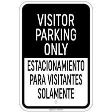"Visitor Parking Only/Estacionamiento Para Visitantes Solamente 12""x18"" Alum"