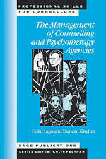 The Management of Counselling and Psychotherapy Agencies (Professional Skills fo