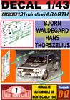 DECAL 1/43 FIAT 131 ABARTH B.WALDEGARD R.MONTECARLO 1980 (01)