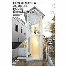 How to Make a Japanese House (2012, Paperback / Paperback)