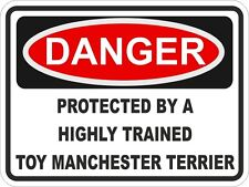 1x Danger Protected By Toy Manchester Terrier Warning Funny Sticker Dog Pet