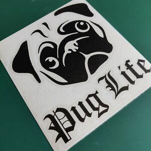 Pug Life - Car/Van/Camper/Bike Decal Sticker