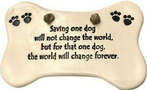 Dog Bone Ceramic Rescue Animal Saving One Dog Will Not Change The World Plaque