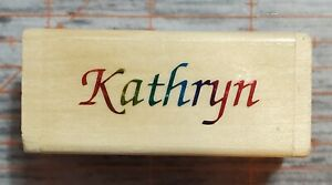 "Kathryn- 2.5x1"" Wood Mounted Rubber Stamp"