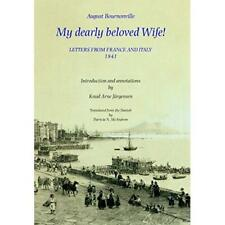 August Bournonville: My Dearly Beloved Wife! - Letters  - Hardcover NEW Bournonv