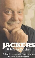 Jackers: A Life in Cricket by Robin Jackman, Colin Bryden , Book, New