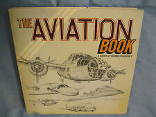 The Aviation Book : A Survey of the World's Aircraft by Fia O. Caoimh 2006