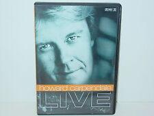 "*****DVD-HOWARD CARPENDALE""LIVE""-2005 Koch Universal*****"