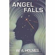 Angel Falls by W. A. Holmes (2012, Hardcover)