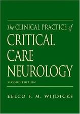 The Clinical Practice of Critical Care Neurology (Medicine)-ExLibrary