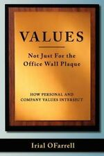 Values - Not Just For the office Wall Plaque: How Personal and Company Values In