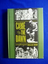 Came the Dawn: Wally Wood stories collected. HC. 1st.  VFN.