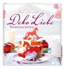 DekoLiebe Weihnachten von Imke Johannson (2012, Gebundene Ausgabe)
