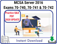 MCSA Server 2016 Exams 70-740, 70-741 & 70-742 Practice Q&A, PDF  2020 UPDATE