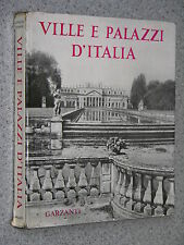 Libro Garzanti 1959 VILLE E PALAZZI D'ITALIA foto Georgina Masson Venezia Trevis