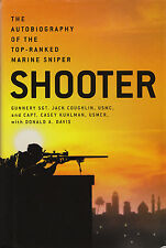 SHOOTER: Top-Ranked Marine Sniper on modern battlefield by J. Coughlin 2005 HC