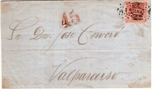 1860 Lima Peru 1p Rose on Cover to Valparaiso Chile - Rated 45 Centavos Paid