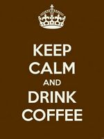 Keep Calm and Drink Coffee Art Wall Print POSTER FR