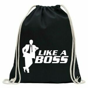 Like a Boss - Chief - Vorgesetzter Gym Bag Fun Backpack Sports Pouch Gymsack To