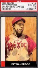 1990 ECLIPSE Stars of the Negro Leagues #14 RAY DANDRIDGE (PSA 10 GEM MINT) HOF