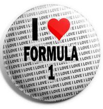 "I Love Formula 1 Pin Badge 3"" 75mm  - Birthday - Gift - Stocking Filler"