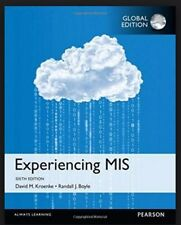 Experiencing MIS: Pearson International 6th Edition by David M. Kroenke