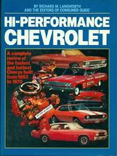 HI-PERFORMANCE CHEVROLET BOOK by RICHARD LANGWORTH, 1953 - 1970 CHEVY