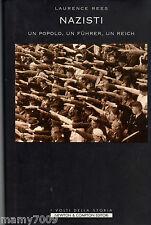 LIBRO=Nazisti. Un monito dalla storia. Un popolo, un Fuhrer, un Reich