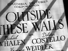 OUTSIDE THESE WALLS (DVD) - 1939 - Michael Whalen, Dolores Costello