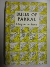 Good - Bulls of Parral - Marguerite Steen 1956-01-01 Wear and tear to dust jacke