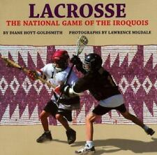 Lacrosse: The National Game of the Iroquois-ExLibrary