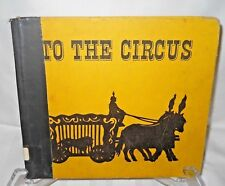 To the Circus Lonnie French Walker Vintage Circus Graphics Silhouette Crafting