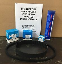 TOP HALF REBUILD KIT FOR 1HP STEP PULLEY BRIDGEPORT MILL WITH INSTRUCTIONS