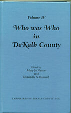 Who Was Who in DeKalb County  Vol IV - (hardbound, 1998)
