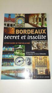 BORDEAUX SECRET ET INSOLITE - Philippe Prevot & Richard Zeboulon
