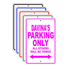 Davina's Parking Only All Others Will Be Towed Name Novelty Metal Aluminum Sign