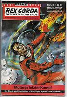 Rex Corda Der Retter der Erde Nr.7 - Z1-2 Science Fiction Romanheft BASTEI