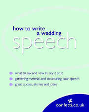 Very Good, Confetti: How To Write A Wedding Speech, confetti.co.uk, Book