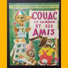 Petit Livre d'Argent COUAC LE CANARD ET SES AMIS Richard Scarry 1974