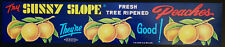 Sunny Slope Peaches ADVERTISING STORE POSTER / SIGN  Gaffney, S.C. New Old Stock