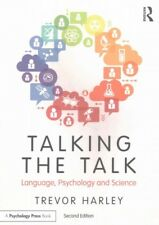 Talking the Talk : Language, Psychology and Science, Paperback by Harley, Tre...